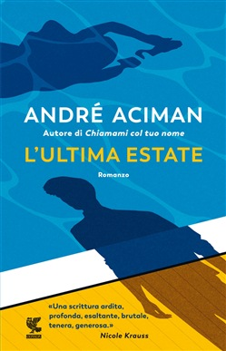 L'ultima estate Guanda Andre Aciman