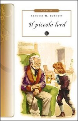 Piccolo Lord Selino's Burnett Frances H.