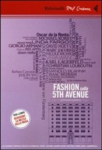 Fashion sulla 5th Avenue. DVD. Con libro Feltrinelli Matthew Miele