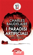 I paradisi artificiali Newton Compton Charles Baudelaire