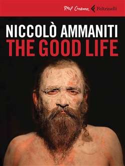 The good life. DVD. Con libro Feltrinelli Niccolò Ammaniti
