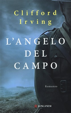 L'angelo del campo Longanesi Clifford Irving