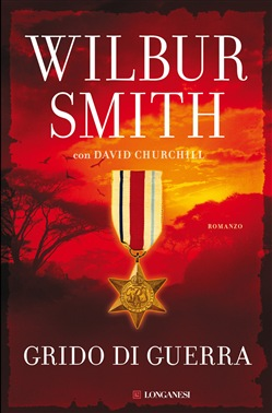 Grido di guerra Longanesi Wilbur Smith, David Churchill