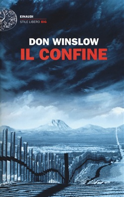 Il confine Einaudi Don Winslow