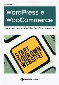 Wordpress e woocommerce Tecniche Nuove Lisa Sims