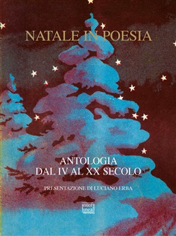 Natale in poesia. Antologia dal IV al XX secolo Interlinea